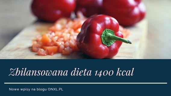 zbilansowana dieta 1400 kcal