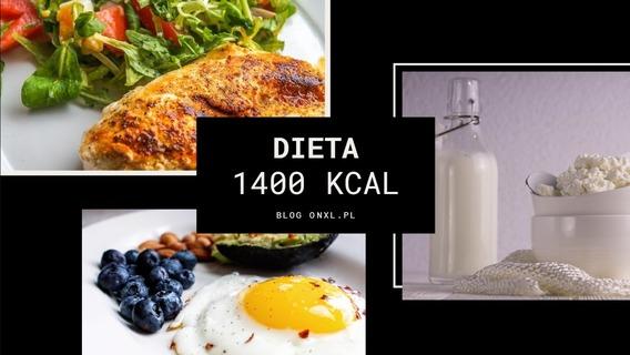 dieta 1400 kcal wysokobiałkowa