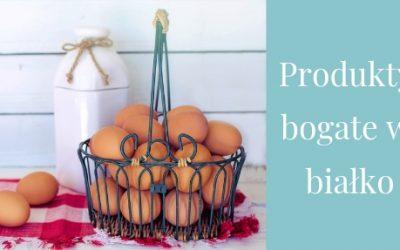 W czym jest najwięcej białka – Top 9 produktów gdzie go znajdziesz