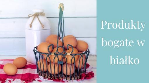 W czym jest najwięcej białka - Top 10 produktów gdzie go znajdziesz