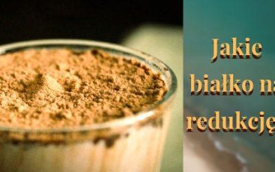 Jakie białko wybrać na odchudzanie, redukcję – co kupić? Sprawdź!
