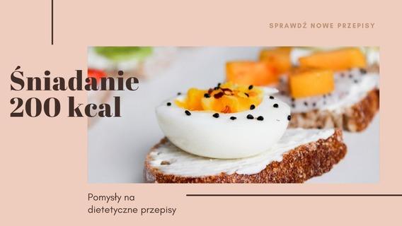 dietetyczne śniadanie do 200 kcal